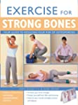Exercise for Strong Bones: A Step-by-...