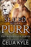 Sealed with a Purr (BBW Paranormal Shapeshifter Romance) (Ridgeville series Book 6)