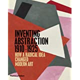 "Inventing Abstraction 1910-1925von ""Leah Dickerman"""