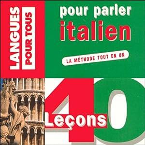 40 leçons pour parler italien | Livre audio