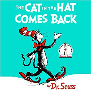 The Cat in the Hat Comes Back | [Dr. Seuss]