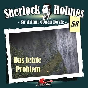 Das letzte Problem (Sherlock Holmes 58) Hörspiel