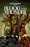 img - for Warhammer 40,000: Blood & Thunder book / textbook / text book