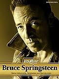 Bruce Springsteen: Seine Instrumente, Spielweise und Sternstunden