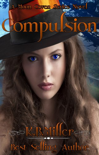 Compulsion (A Moon Coven Series Novel)