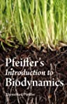 Pfeiffer's Introduction to Biodynamics