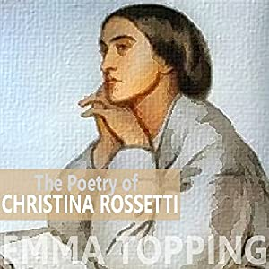 The Poetry of Christina Rossetti Audiobook