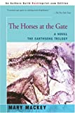 The Horses at the Gate: A Novel (Earthsong Trilogy)