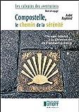 echange, troc Raymond Andre - Compostelle, le Chemin de la Serenite