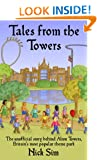 Tales from the Towers: The Unofficial Story Behind Alton Towers, Britain's Most Popular Theme Park
