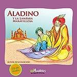 Aladino y la Lámpara Maravillosa [Aladdin and the Wonderful Lamp] |  Audibles Ltda