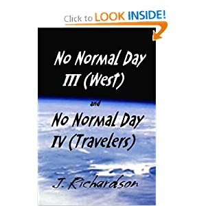 No Normal Day III (West) and No Normal Day IV (Travelers) by J. Richardson