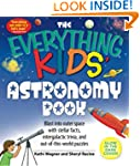 The Everything Kids' Astronomy Book:...