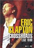 エリック・クラプトン / クロスロード・ライヴ1988 [DVD]