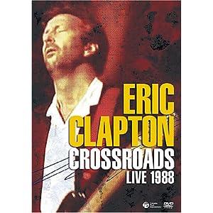 Eric Clapton『Crossroads Live 1988』