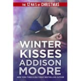 Winter Kisses (A 3:AM Kisses Novella) ~ Addison Moore