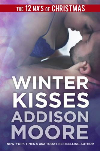 Winter Kisses (A 3:AM Kisses Novella Book 2) by Addison Moore