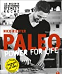 PALEO power for life: 115 Rezepte aus...
