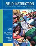 img - for Field Instruction: A Guide for Social Work Students (6th Edition) book / textbook / text book