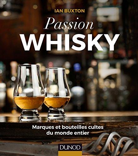 passion-whisky-marques-et-bouteilles-cultes-du-monde-entier