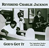 echange, troc Reverend Charlie Jackson - God's Got It : The Legendary Brooker & Jackson Singles