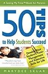 50 Tips to Help Students Succeed:: De...