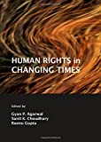 img - for Human Rights in Changing Times book / textbook / text book