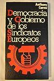 img - for Democracia y gobierno de los sindicatos europeos book / textbook / text book