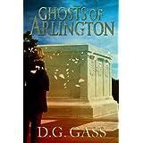 Ghosts of Arlington ~ D.G.  Gass