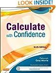 Calculate with Confidence, 6e (Morris...