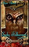 Lady Falkenna Episode 4: Episode 4 (Semitam Tenebris) par Villemin