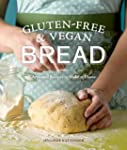 Gluten-Free and Vegan Bread: Artisana...