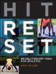 Hit Reset: Revolutionary Yoga for Ath...