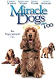 Miracle Dogs Too