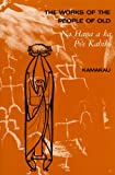 img - for The Works of the People of Old: Na Hana a ka Poe Kahiko book / textbook / text book