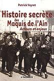 """Afficher """"L'histoire secrète des maquis de l'Ain"""""""