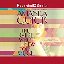 The Girl Who Knew Too Much Audiobook by Amanda Quick Narrated by Louise Jane Underwood