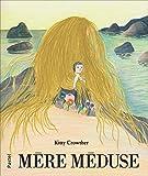 """Afficher """"Mère méduse"""""""