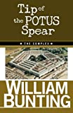 img - for Tip Of The POTUS Spear: THE COMPLEX (Volume 1) book / textbook / text book