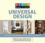 Barbara L. Krueger Knack Universal Design: A Step-by-Step Guide to Modifying Your Home for Comfortable, Accessible Living (Knack: Make it Easy)