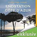 Endstation Côte d'Azur (Kommissar Duval 4) Hörbuch von Christine Cazon Gesprochen von: Gert Heidenreich