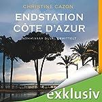 Endstation Côte d'Azur (Kommissar Duval 4) | Christine Cazon