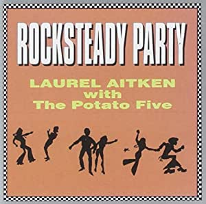 Laurel Aitken Rock Steady Blowin In The Wind