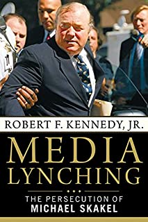 Book Cover: Media Lynching: The Persecution of Michael Skakel