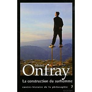 La construction du surhomme: Jean-Marie Guyau, Friedrich Nietzsche