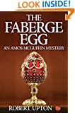 The Faberge Egg: An Amos McGuffin Mystery