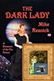 The Dark Lady (160459943X) by Resnick, Mike
