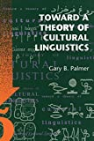 img - for Toward a Theory of Cultural Linguistics book / textbook / text book