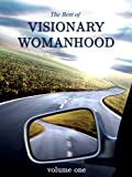 img - for The Best of Visionary Womanhood book / textbook / text book