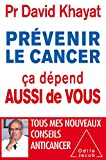 """Afficher """"Prévenir le cancer , ça dépend aussi de vous"""""""